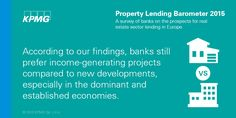 According to our findings, #banks still prefer income-generating projects compared to new developments, especially in the dominant and established economies. #realestate #KPMG #Property #KPMGPoland