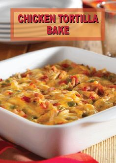 This creamy and cheesy chicken tortilla bake makes a great dinner recipe fo Great Dinner Recipes, Healthy Dinner Recipes, Mexican Food Recipes, Ethnic Recipes, Yummy Recipes, Dinner Ideas, Yummy Food, Mexican Dishes, Holiday Recipes