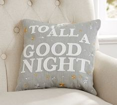To All A Good Night Pillow #potterybarn