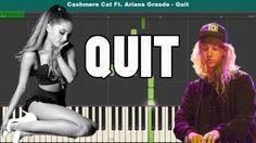 Quit Piano Tutorial - Free Sheet Music (Cashmere Cat Ft. Ariana Grande)