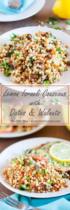 Sweet and savory Lemon Israeli Couscous with Dates and Walnuts, with just a bit of tang, makes a delicious accompaniment to your favorite entrees. Couscous Recipes, Pasta Recipes, New Recipes, Salad Recipes, Vegetarian Recipes, Cooking Recipes, Favorite Recipes, Healthy Recipes, Vegan Meals