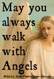May You Walk With Angels,,