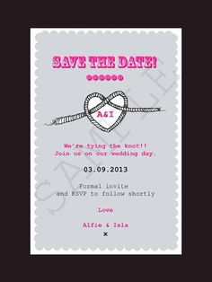 Printable and Personalised Tying The Knot Wedding Save The Date Card  Announce your celebration to your friends and family with our quirky personalised and printable Tying the Knot wedding stationery.    Save those all important pennies for more important things whilst still looking great with our digital personalised and printable wedding stationery.    Matching items available.    Different colour options available please contact us to discuss!