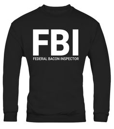 "# FBI Federal Bacon Inspector T-Shirt .  Special Offer, not available in shops      Comes in a variety of styles and colours      Buy yours now before it is too late!      Secured payment via Visa / Mastercard / Amex / PayPal      How to place an order            Choose the model from the drop-down menu      Click on ""Buy it now""      Choose the size and the quantity      Add your delivery address and bank details      And that's it!      Tags: Bacon is under constant threat by vegans - we…"
