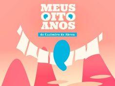 ▶ Meus oito anos, de Casimiro de Abreu - YouTube