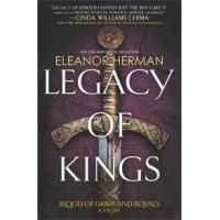 Legacy of Kings: Blood of Gods and Royals, Book 1 Book Review