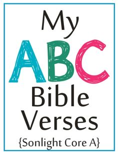 Hooray!  Another Sonlight mom has created ABC Bible verse cards to coordinate with Sonlight Core A's memory verses!