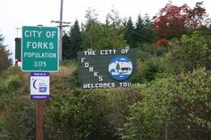 Visit Forks, Washington! - You know why!!!!! - did it!!!! Woot!