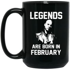 Vin Diesel Mug Legends Are Born In February Coffee Mug Tea Mug Vin Diesel Mug Legends Are Born In February Coffee Mug Tea Mug Perfect Quality for Amazing Prices