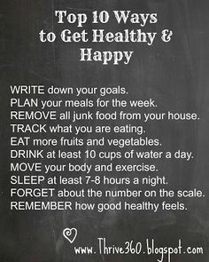 10 Ways to Get Healthy & Happy : Thrive 360 #health #fitness