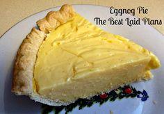 The Best Laid Plans: Eggnog Pie Recipe - So Creamy & Delicious