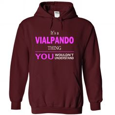 Its A Vialpando Thing - #sweatshirt outfit #lace sweatshirt. LIMITED AVAILABILITY => https://www.sunfrog.com/Names/Its-A-Vialpando-Thing-Maroon-22853711-Hoodie.html?68278