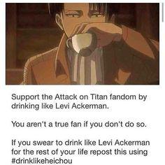 #drinklikeheichou I already drink like Heichou because I'm that awesome!!!