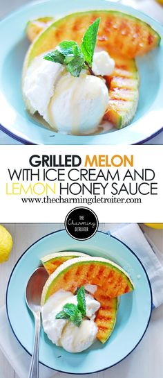 This recipe for grilled melon is the perfect way to celebrate summer, paired with vanilla ice cream and a quick lemon honey drizzle.