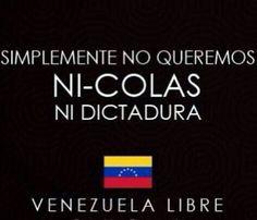 Venezuela libre de Nicolas!!