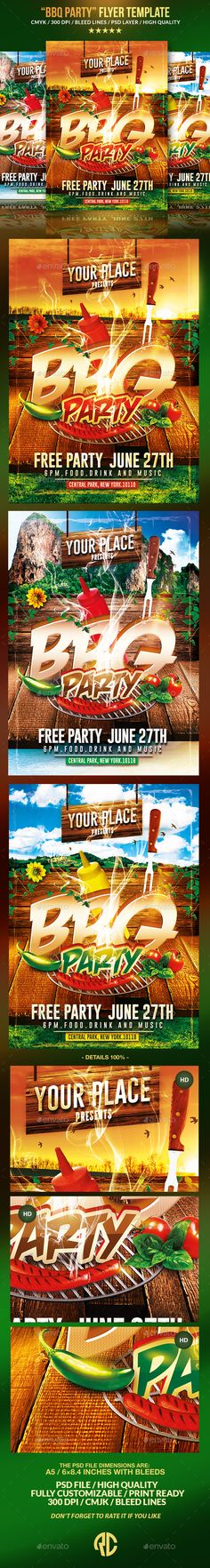 BBQ Party | Psd Flyer Template  New!! BBQ Seasons Party / Psd Flyer Templates A Clean, Very easy to Edit and Creative Design perfect to promote your Event !