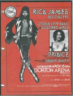 Prince opened for Rick James at Dorton Arena in Raleigh, NC! Rick was always jealous of the newcomer, Prince. Rick James, Prince Concert, Sun Song, Stone City, Tour Posters, Music Posters, Band Posters, Coloured Girls, Paisley Park
