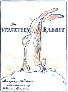 The Velveteen Rabbit..x