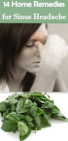 14 Sinus Headache Home Remedies That Work Quickly. Amazing!                                                                                                                                                     More #HeadacheRemedies