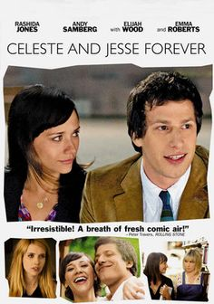 "If you haven't seen ""Celeste and Jesse Forever,"" there's your weekend plan."