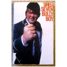 Shed Seven: Bully Boy (kassett)