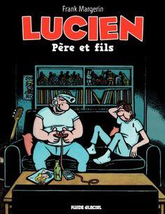 Lucien T10 - Père et fils - F. Margerin - Fluide Glacial