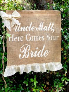 UNCLE Matt Here Comes Your Bride Sign, Decoration Wedding Bride Sign Ring Bearer Flower Girl Sign Rustic Burlap Wedding Sign