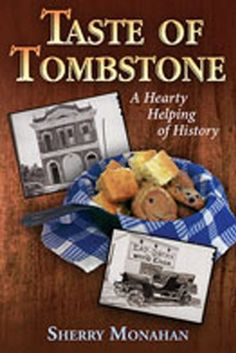 Taste of Tombstone: A Hearty Helping of History by Sherry... https://www.amazon.com/dp/0826344496/ref=cm_sw_r_pi_dp_x_cabzzbZTMCBZ3