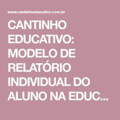 CANTINHO EDUCATIVO: MODELO DE RELATÓRIO INDIVIDUAL DO ALUNO NA EDUCAÇÃO INFANTIL
