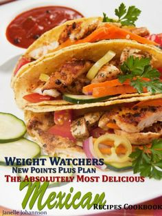 Weight Watchers New Points Plus Plan The Absolutely Most Delicious Mexican Recipes Cookbook by Janelle Johannson, http://www.amazon.com/dp/B00937EW5K/ref=cm_sw_r_pi_dp_WTqJrb0WHSNF2