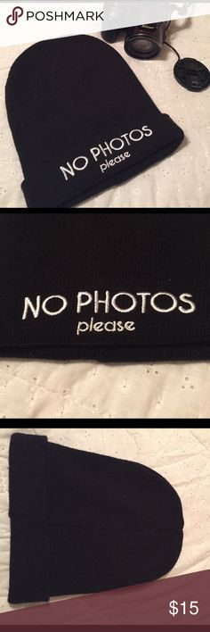 No Photos Beanie Perfect for those bad hair day! The beanie is brand new and has no stretching. It's all black with white lettering. Charlotte Russe Accessories Hats