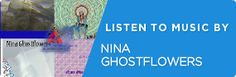 Nina Ghostflowers @reverbnation banner