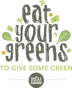 Whole Foods Market Las Vegas: Eat Your Greens to Give Some Green