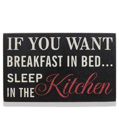 Breakfast In Bed Sleep In The Kitchen Sign Turquoise Kitchen Decor, White Kitchen Decor, Quirky Kitchen, Kitchen Ideas, Funny Home Decor, Quirky Home Decor, Funny Kitchen Signs, Funny Signs, Diy Signs
