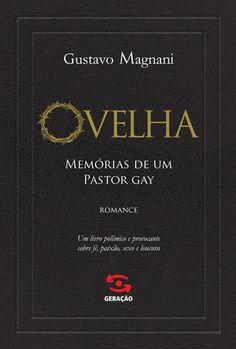 OVELHA - MEMORIAS DE UM PASTOR GAY