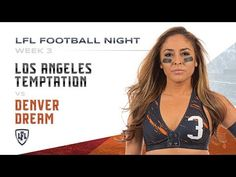 The Los Angeles Temptation led by Ashley Salerno enter a must-win scenario vs. Britney Perea and the Denver Dream, in a Western Conference Battle. Denver, Lingerie Football, Legends Football, Western Conference, Youtube, Seasons, Seasons Of The Year, Youtubers, Youtube Movies