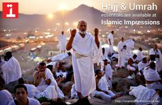 Shop Now !!!  Hajj and Ummrah Essentials from Islamic Impressions Stores in Uk.