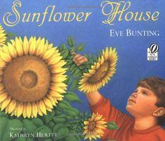 Sunflower House by Eve Bunting http://www.amazon.com/dp/0152019529/ref=cm_sw_r_pi_dp_fzxWtb0H8KJ08XRQ