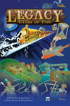 Legacy: Gears of Time - Always love time travel games.