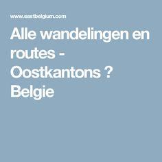 Alle wandelingen en routes - Oostkantons → Belgie