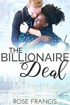 The Billionaire Deal (Secrets & Deception #2) Amazon link: www.amazon.com/dp/B01MU4649F #bwwm #books #interracial #romance #reads #teamswirl #wmbw #lovestories