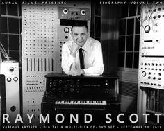 MATRIXSYNTH: Aural Films Working on Raymond Scott Tribute - Cal...