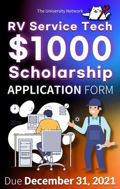 RVBlogger RV Service Technician Scholarship / $1,000 / Due December 31, 2021 College Application, Application Form, Scholarships For College, Rv, University, Family Guy, Classroom, Student, December