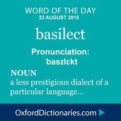 What does basilect mean? basilect is defined by the lexicographers at Oxford Dictionaries as A less prestigious dialect or variety of a particular language. Vocabulary Building, Vocabulary Words, English Vocabulary, Words To Use, New Words, Love Words, Unusual Words, Word Nerd, Word Of The Day