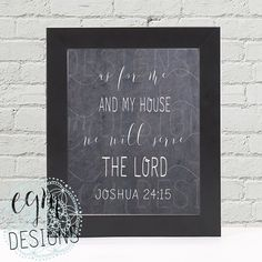Bible verse Digital Print, As for me and my house we will serve the Lord - Joshua 24:15, Chalkboard, Scripture print, Christian art, 3 sizes