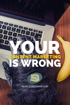 Your content marketing is wrong because you are probably doing something very, very incorrect when creating your digital advertisements.