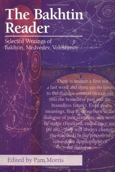 This anthology provides a comprehensive selection of the writing by Bakhtin and of that attributed to Voloshinov and Medvedev. It introduces readers to the aspects most relevant to literary and cultural studies and gives a focused sense of Bakhtin's central ideas and the underlying cohesiveness of his thinking.