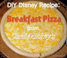 Breakfast Pizza from Disney World's Chef Mickey's Restaurant at the Contemporary Resort in Walt Disney World #Disney #Recipe #DisneyFood