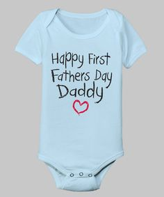 Light Blue 'First Father's Day' Bodysuit - Infant by Airwaves on #zulily