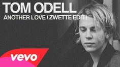 Tom Odell - Another Love (Zwette Edit)!  Wanna take you somewhere...